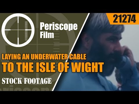 LAYING AN UNDERWATER CABLE TO THE ISLE OF WIGHT   INDUSTRIAL FILM 21274