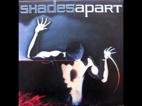 Shades Apart - Self Titled - Full Album.