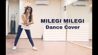 Milegi Milegi Dance Cover | STREE | Naina Chandra | Mika Singh | Rajkummar Rao | Shraddha Kapoor