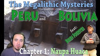 Megalithic Mysteries: Peru's strange precision granite cave in the Andes... (chapter 1)