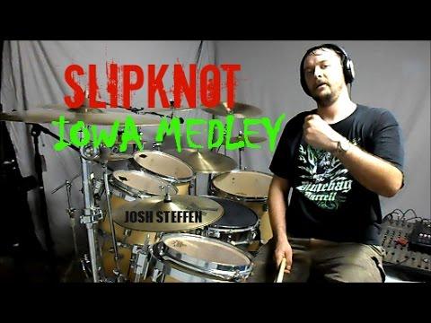 SLIPKNOT - IOWA Medley - Drum Cover