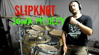 SLIPKNOT - IOWA Medley - Drum Cover