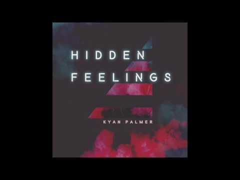 Kyan Palmer - Hidden Feelings (Official Audio)
