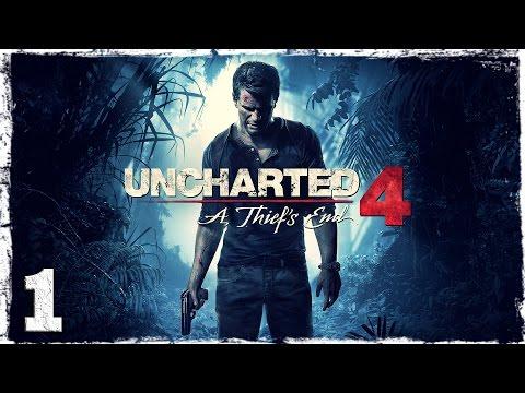 Смотреть прохождение игры [PS4] Uncharted 4. #1: Приключение начинается.