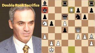 Kasparov's Double Rook Sacrifice | Kasparov's Career Best Game