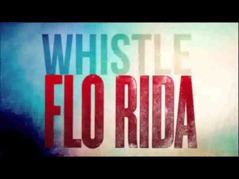 flo rida   whistle 1 hour