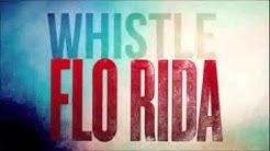 flo rida   whistle 1 hour