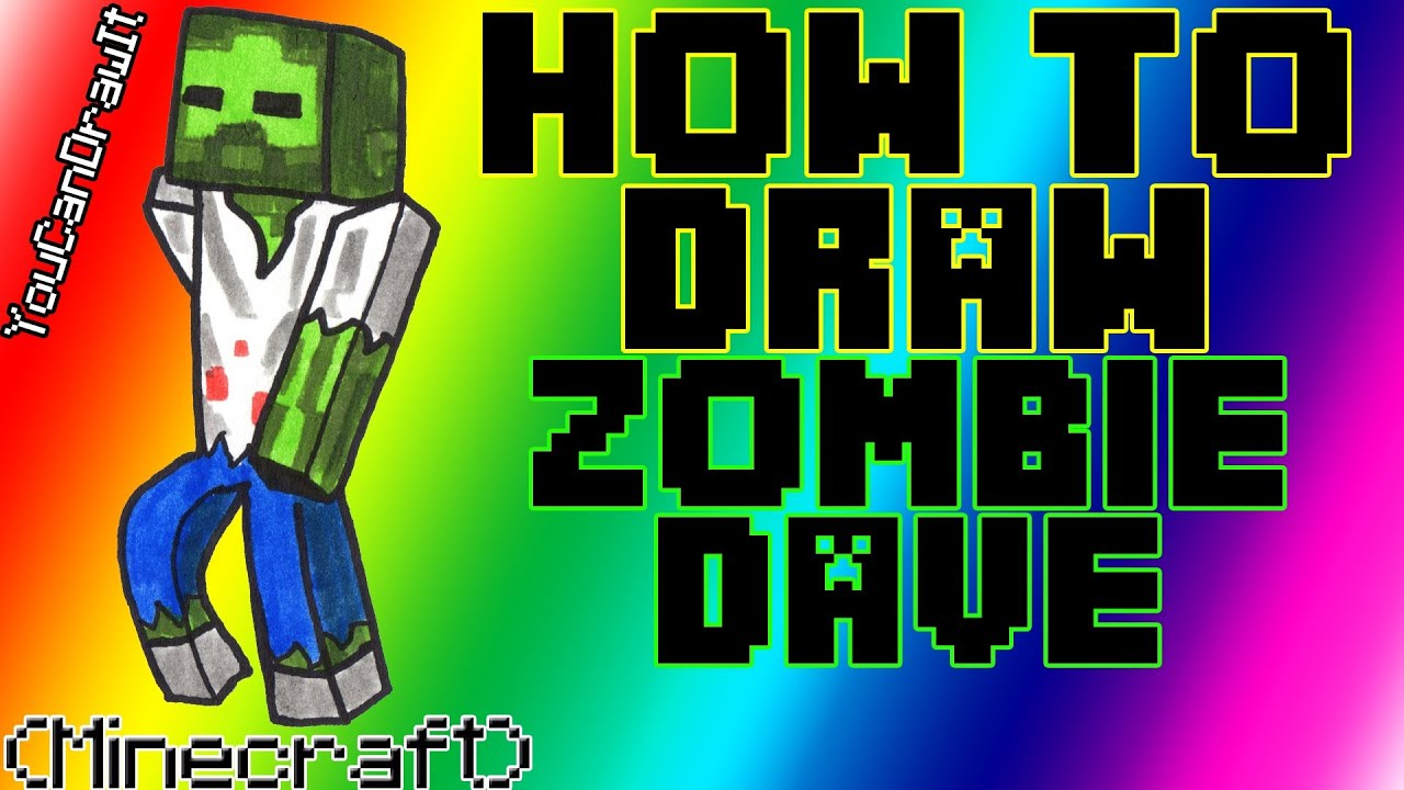 How To Draw Zombie Dave From Minecraft Slamacow
