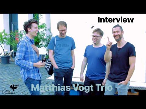 Matthias Vogt Trio Interview am 2/6/2017