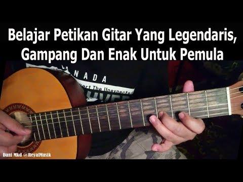 Belajar Petikan Gitar Yg Legendaris, Mudah & Enak Untuk Pemula