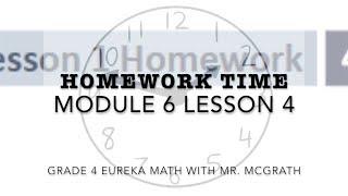 Eureka Math Homework Time Grade 4 Module 6 Lesson 4