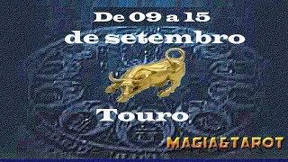 Touro semana de 09 a 15 de setembro