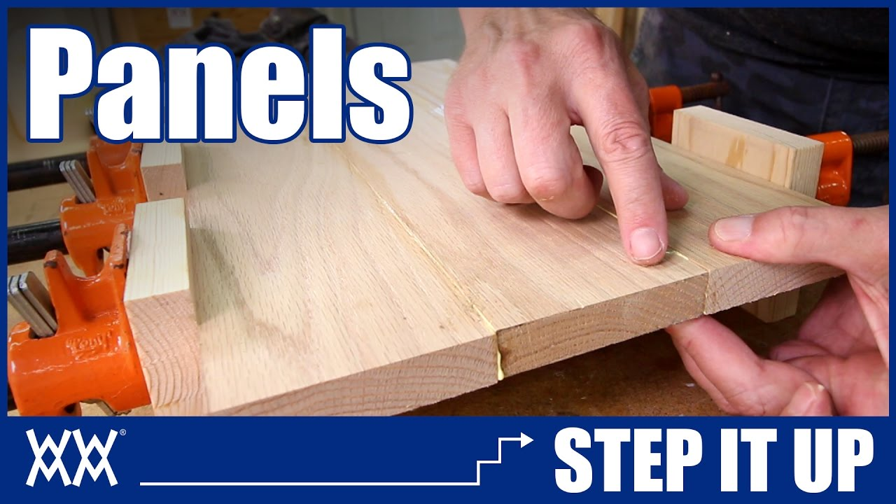 How To Make Panels By Edge Joining Lumber Step It Up Woodworking