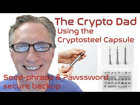 Using The New Cryptosteel Capsule For Safe & Secure Backup And Storage Of Bitcoin And Cryptocurrency