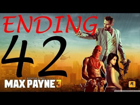 Max Payne 3 Walkthrough - Ending HD Part 42 Walkthrough no commentary Hard Mode gameplay chapter 14
