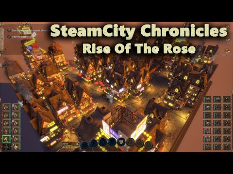 SteamCity Chronicles: Rise of The Rose - strategy steampunk game - PC gameplay (Full HD) |