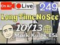 #249 Long Time No See | Mark Kulek LiveStream Lesson - ESL