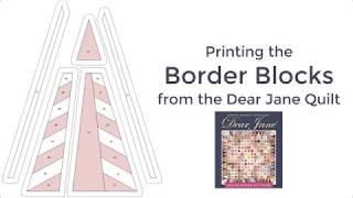Printing the Dear Jane Border Blocks in EQ (Video)