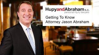 Attorney Jason Abraham - Managing Partner of Hupy and Abraham, S.C.