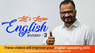 Let's Learn English - Creative way to learn English for all Indians | English Speaking Classes - 3