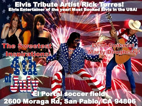 Bay Area Elvis Rick Torres in Stage Concert 4th of July 2014