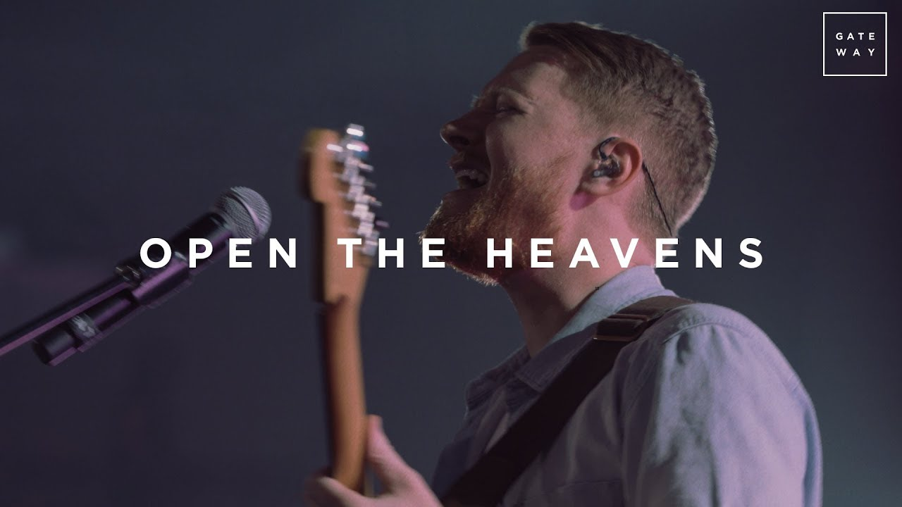 Open The Heavens | Live | GATEWAY