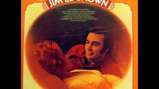 Watch Jim Ed Brown You Dont Have To Say You Love Me video