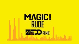 Magic!-Rude (Zedd Remix)
