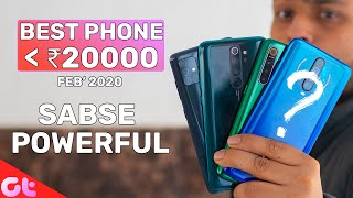 TOP 6 BEST PHONES UNDER 20000 In FEB 2020 | Sabse Powerful? | GT Hindi