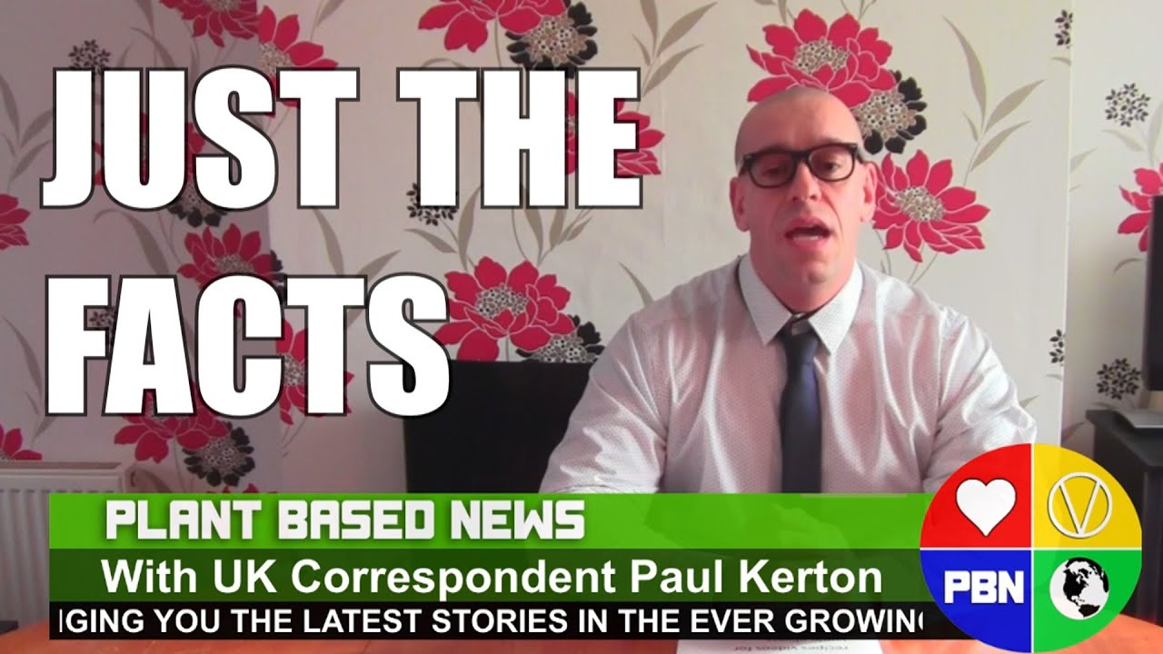 Just The Facts: VEGAN NEWS Headlines