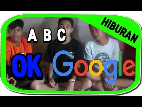 ABC OK GOOGLE..#SELALU TAU MUSIK!!
