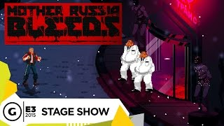 Stage Demo: Mother Russia Bleeds - E3 2015