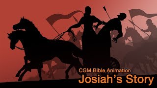 CGM Bible Animation, Josiah's Story: The Death of King Josiah (with Narration)