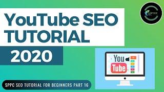 YouTube SEO Tutorial 2020 - Rank Higher on YouTube and Increase YouTube Views