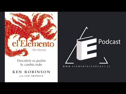 #024 - El Elemento De Ken Robinson Parte I