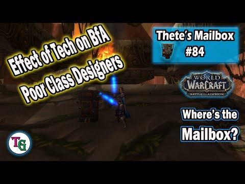 Thete's Mailbox #84 Class Designers, BfA Improvements, New Old Gods