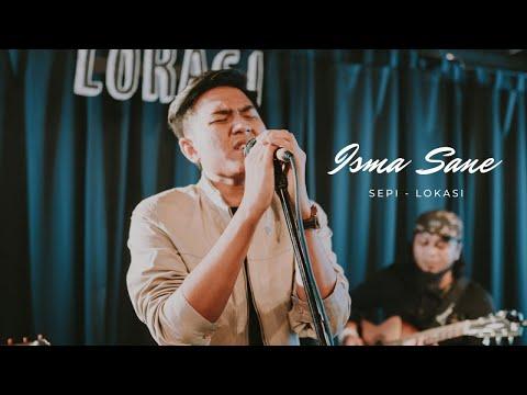 Isma Sane - Sepi (Original Unofficial Audio)