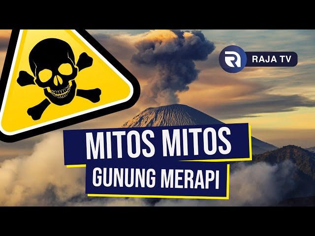 Mitos Mitos Yang Ada Di Gunung Merapi