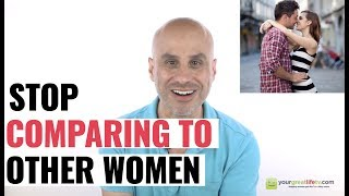 Stop Comparing To Other Women (why and how)