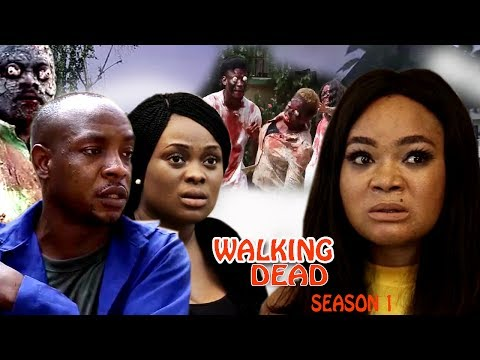 Walking Dead Season 2 - 2017 Latest Nigerian Nollywood Movie