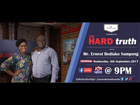 The Hard Truth with Mr Ernest Bediako Sampong