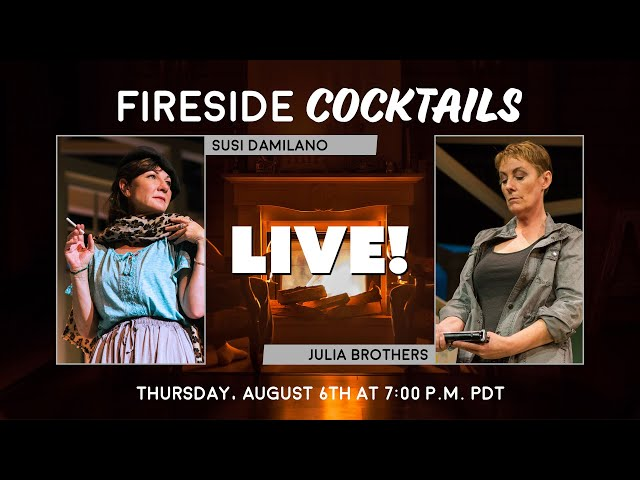 Fireside Cocktails with Julia Brothers and Susi Damilano