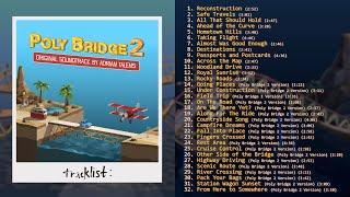 Poly Bridge 2 Original Soundtrack by Adrian Talens (FULL ALBUM STREAM)