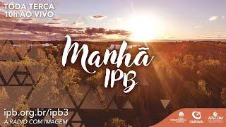 Manha IPB #W25_21 Revista Eletronica