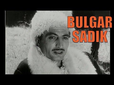 Bulgar Sadık - Türk Filmi