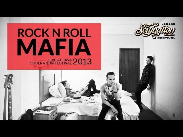 Rock N Roll Mafia Live at Java Soulnation 2013