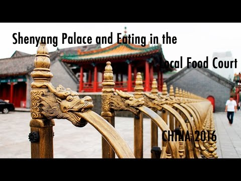 TRAVEL VLOG CHINA: Shenyang Palace // 中国旅行记:沈阳故宫