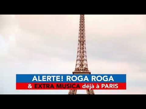 ROGA ROGA et Extra Musica en direct de PARIS Confirme le concert du 26 Mai au PALAIS DES CONGRES DE,
