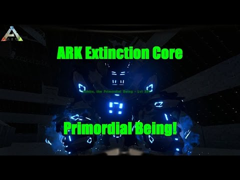 Ark Extinction Core E2 - Primordial Being!