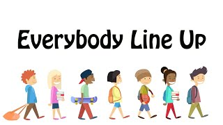 EVERYBODY LINE UP  Line up song for preschool transition